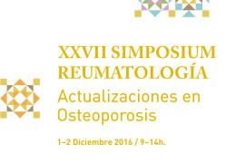 XXVII Simposium de Reumatología: Actualizaciones en Osteoporosis