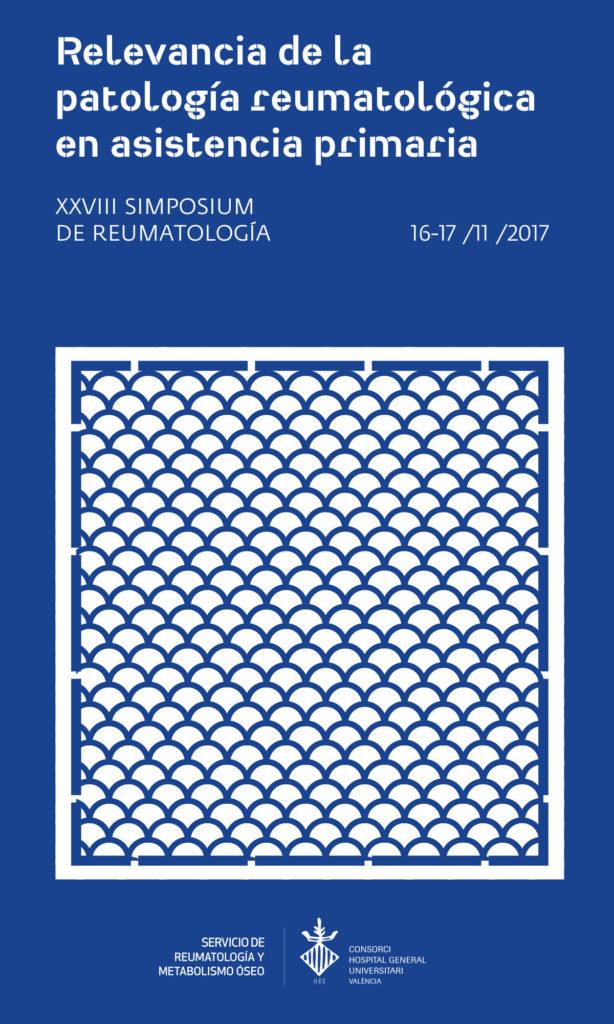 XXVIII Simposium de Reumatología: Relevancia de la Patología Reumatológica en Asistencia Primaria