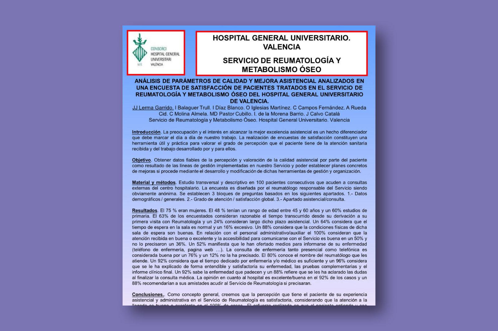 Análisis de parámetros de calidad y mejora asistencial analizados en una encuesta de satisfacción de pacientes tratados en el servicio de Reumatología y Metabolismo Óseo del Hospital General Universitario de Valencia