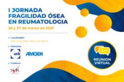 I Jornada Fragilidad Ósea en Reumatología 2021